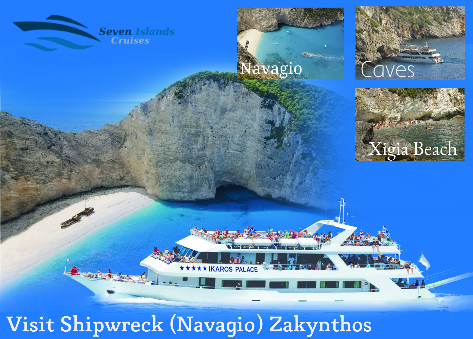 Zakynthos Cruise program Ikaros Palace Seven Islands Cruises Κρουαζιερες Λευκάδας